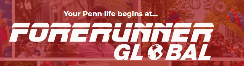 "Forerunner Global logo. ""Your Penn life begins at Forerunner Global"""
