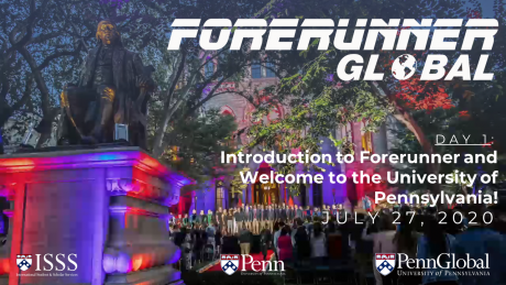 Forerunner Global Day 1: Introduction and Welcome to Penn